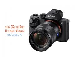 Sony 7sii for Rent in Hyderabad, Warangal, Vijayawada